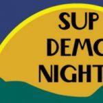 SUP Demo Nights